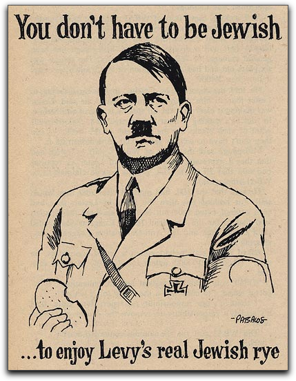 Hitler likes Levy's Jewish rye