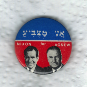 I'm voting for Nixon and Agnew (Hebrew). Comparable buttons appeared in various languages.