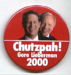 Chutzpah! Gore Lieberman 2000