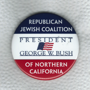 Republican Jewish Coalition of Northern California [for] President George W. Bush